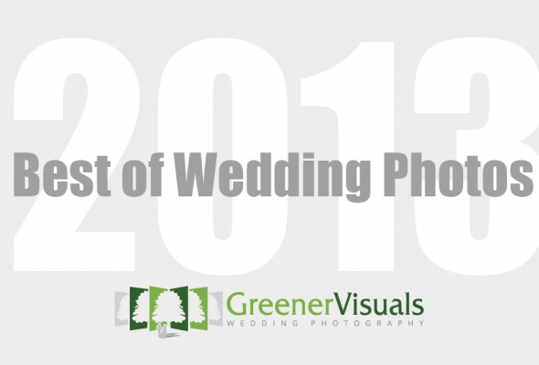 Best Photographs of 2013 Greener Visuals Wedding Photography