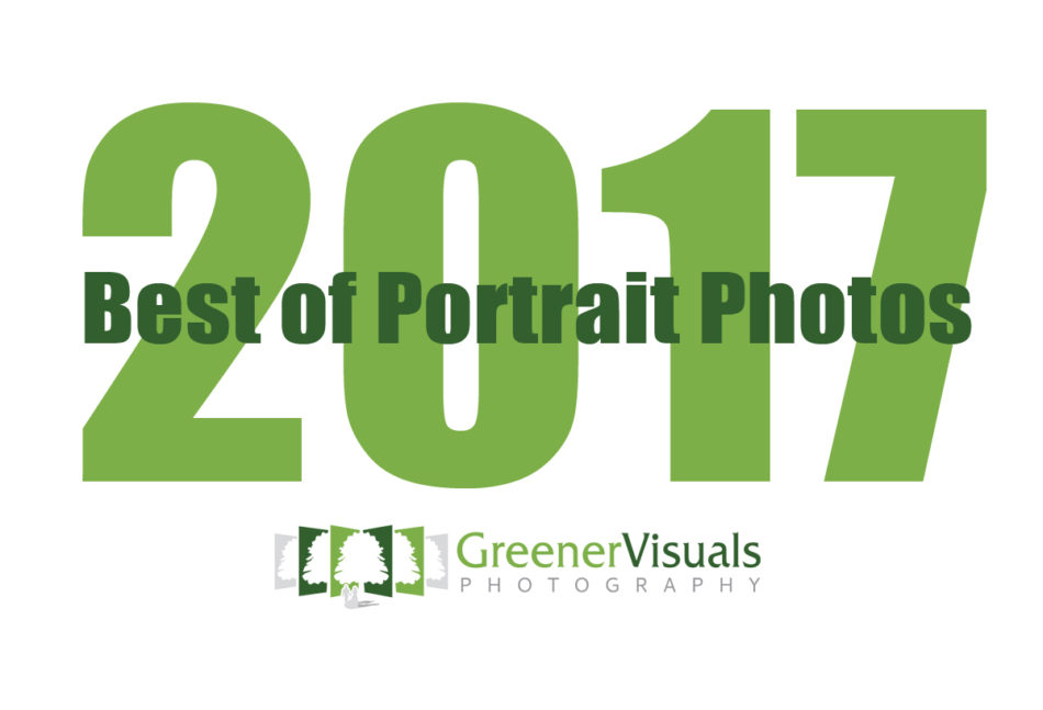 Best of Portrait Photos 2017 Greener Visuals Photography Title page